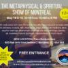 The Metaphysical & Spiritual Show of Montreal 1